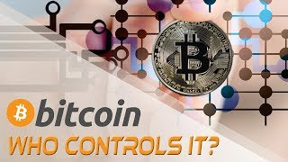 Who Controls Bitcoin? Cryptocurrencies and Digital Currency   Crypto Cousins