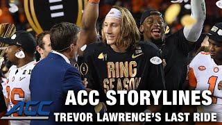 Clemson QB Trevor Lawrence'sLastRide | 2020 ACC Storylines