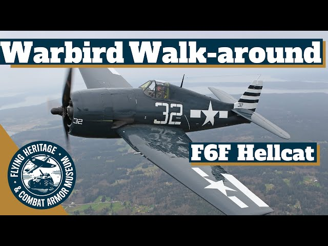 Warbird Walk-around: Grumman F6F-5 Hellcat