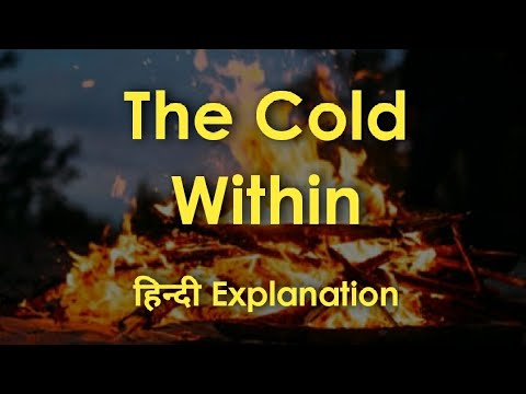 "ICSE English Poem : HINDI Explanation Of ""The Cold Within"" With Summary : James Patrick Kinney"
