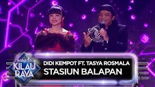 Download lagu SALATIGA LUAR BIASA!! Didi Kempot Ft. Tasya Rosmala [STASIUN BALAPAN] - ROAD TO KILAU RAYA (27/4)