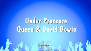 Under Pressure - Queen & David Bowie (Karaoke Version)