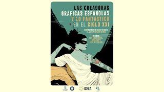 I Simposio Internacional Las Creadoras Gráficas Españolas y lo Fantástico en el siglo XXI