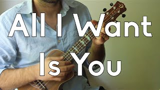All I Want Is You - Barry Louis Polisar - Beginner Songs Ukulele Tutorial