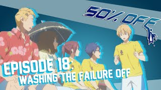 50% OFF Episode 18 - Washing The Failure Off ...