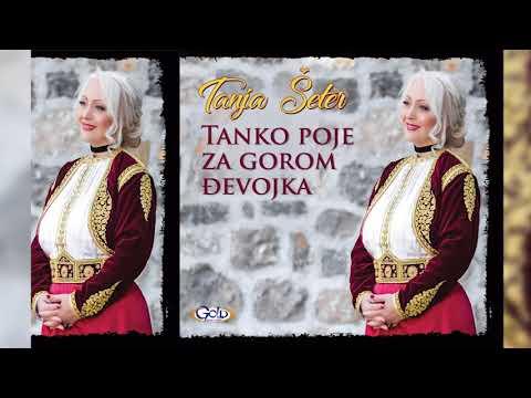 Tanja Šeter - Kad dunuše sabah zorski vjetrovi - (Audio 2018)