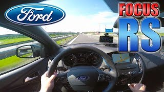 2017 Ford Focus RS (0-200 km/h) POV- Autobahn TEST Drive ✔