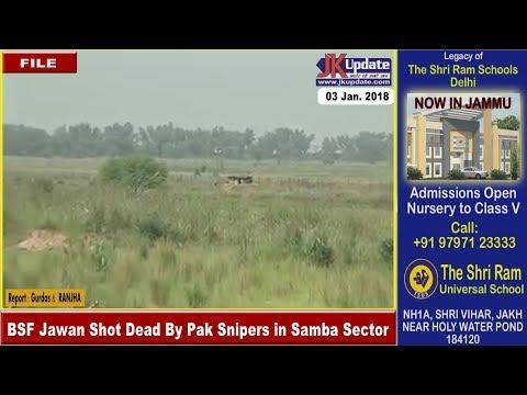 BSF Jawan Shot Dead By Pak Snipers in Samba Sector
