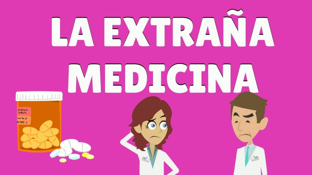 Chiste de médicos   La extraña medicina