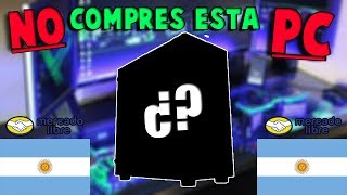 NO COMPRES ESTA PC GAMER- Argentina