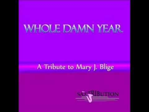 Whole Damn Year - Mary J. Blige Cover