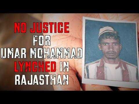 Dairy Farmer Killed for Being Muslim - No Justice for Umar Mohammad