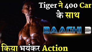 Baaghi 3 Tiger Shroff Action Scene Shooting with 400 Cars