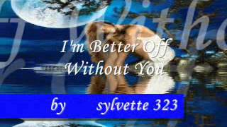 Play I'm Better Off Without You