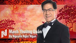 Nguyễn Ngọc Ngạn - Mạnh Thường Quân là ai?