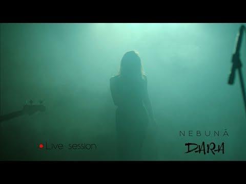 DARA - Nebună (Live Session)