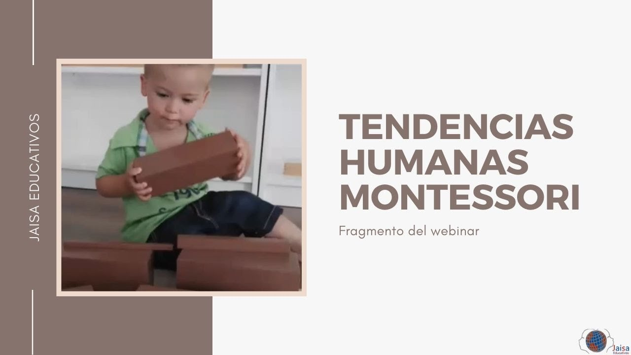 Las tendencias humanas Montessori