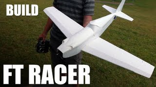 Flite Test - Ft Racer (slinger) - Build