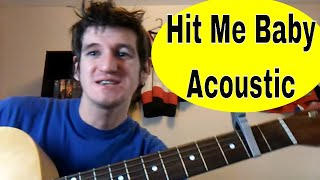 How To Play 'Hit Me Baby(One More Time)' by Ed Sheeran/ Britney Spears: Acoustic Guitar Lesson