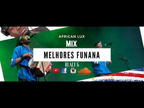 Mix -Funana- DJ ALY G- Melhores Funana-  2018