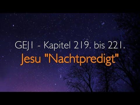 DIE NACHTPREDIGT VON JESUS ❤️ Das Grosse Johannes Evangelium Band 1/219-221