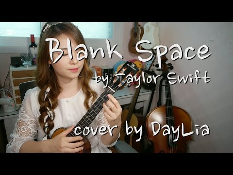 [CHORDS][LYRICS]★[Blank Space by Taylor Swift] cover by DayLia