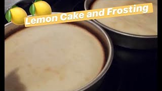 How to Make: Lemon Cake and Frosting
