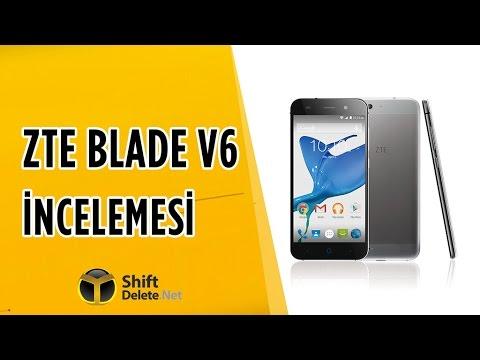 ZTE Blade V6 İnceleme