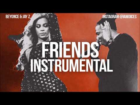 Beyonce & Jay-z - Friends