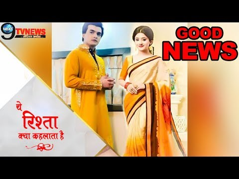 YRKKH : A VERY GOOD NEWS FOR MOHSIN-SHIVANGI FANS||| Yrkkh Update