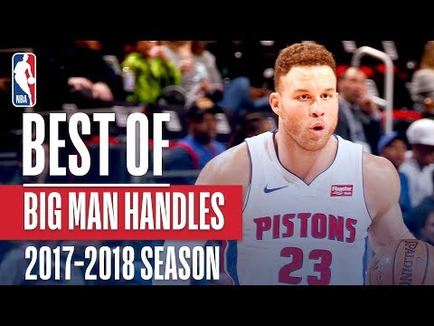 Best of Big Men Showing Handles | 2018 NBA Season