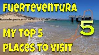 Top 5 Places To Visit In Fuerteventura