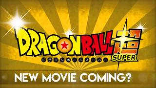 Dragon Ball Movie Coming Soon?