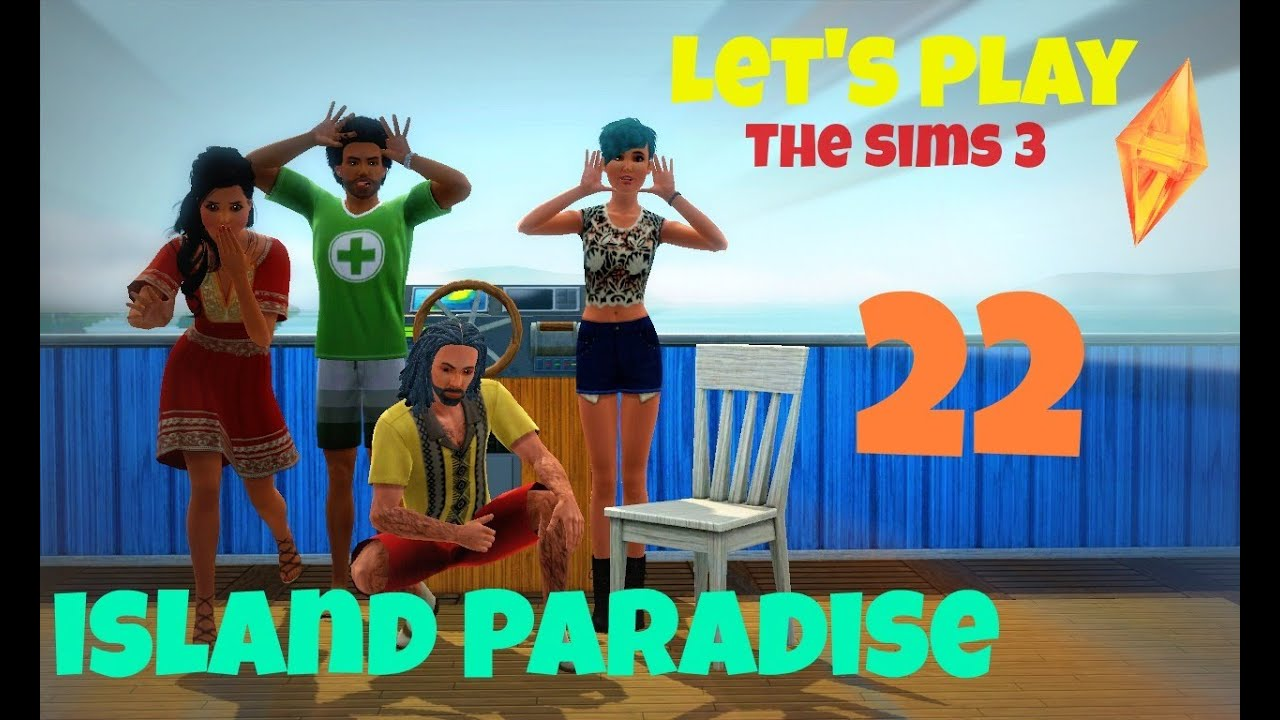 Let's Play The Sims 3: Island Paradise Part 22 (Family Fun