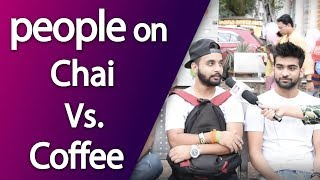 people on chai Vs. coffee | Top News Networks