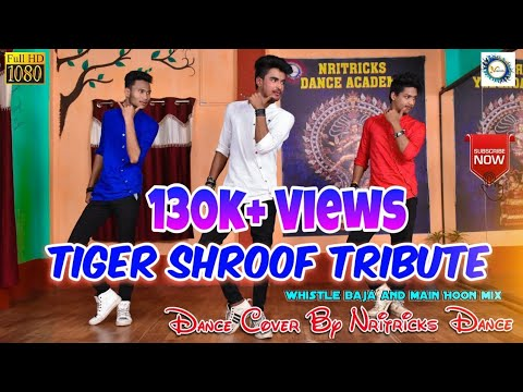 || Tiger shroof tribute || | Nritricks Dance academy | |main hoon and whistle  mix dance cover|