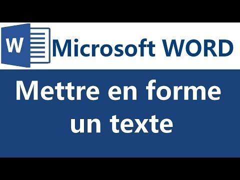 Mettre en forme du texte sous Microsoft Word 2007 2010 2013