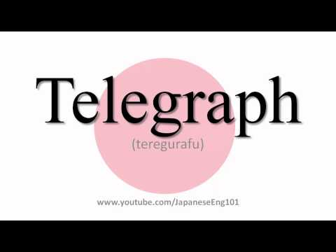 How to Pronounce Telegraph