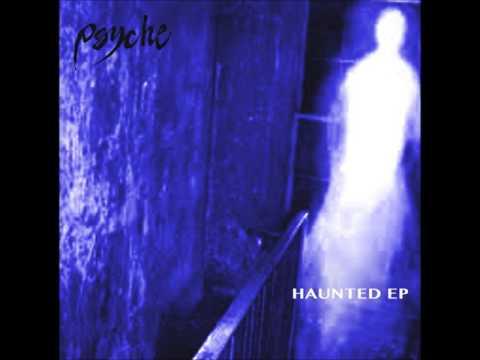 Psyche ~ Haunted (Enter Caspian Mix)
