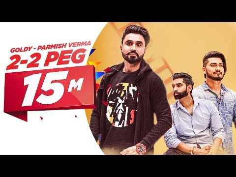 22 Peg Full   Goldy Desi Crew  Parmish Verma  Latest Punjabi Song 2018  Speed Records