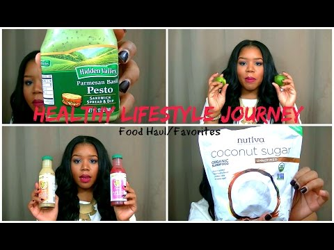 Healthy Lifestyle Journey | Food Haul/Favorites + More