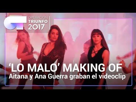 Aitana y Ana Guerra graban el videoclip de 'Lo malo' | Making of completo