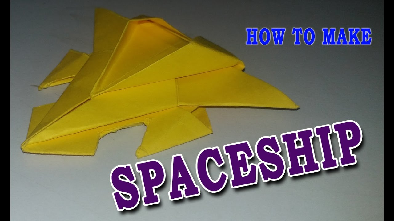 How To Make Paper Spaceship