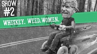 (#2) Power Chair Arrest WHISKEY. WEED. WOMEN.