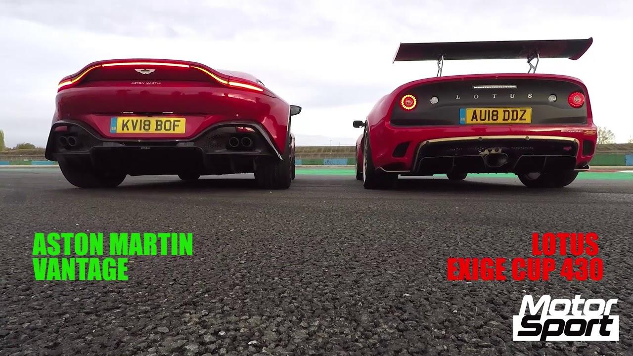 Aston Martin Vantage Vs Lotus Exige Cup 430 Sound Battle Youtube