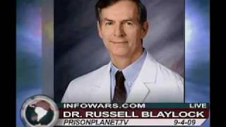 Injected with a poison Alex Jones with Dr Russell Blaylock
