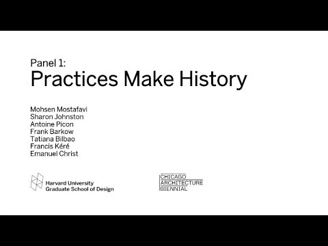 "GSD at the Chicago Architecture Biennial: ""New Materialisms: Panel 1, Practices Make History"""