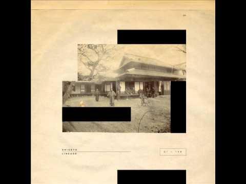 Shigeto - Lineage (Prologue)