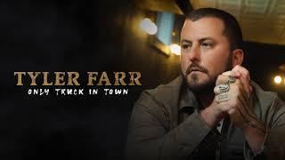 Tyler Farr Only Truck In Town
