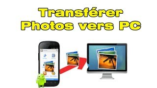 Comment transférer photo d'un telephone Samsung vers PC Windows 10 avec Samsung Smart Switch PC